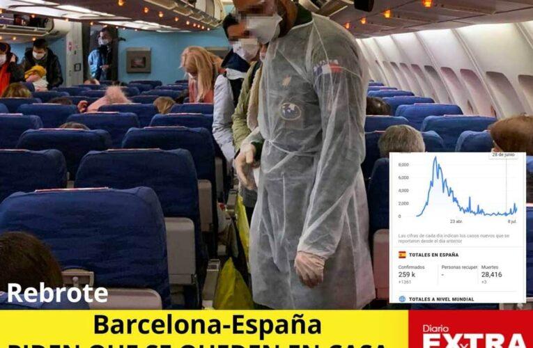 Rebrote en España obliga a  que no salgan.