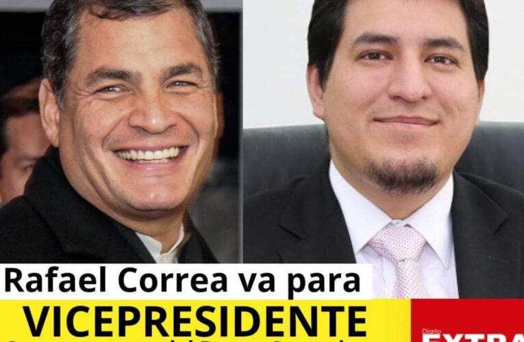 Rafael Correa va de anzuelo como vicepresidente. Le harán traición?