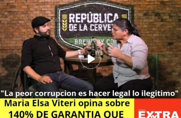 """""""La peor corrupcion es hacer legal lo ilegitimo"""" Maria Elsa Viteri se refiere al 140% de garantía que pide la banca de desarrollo"""