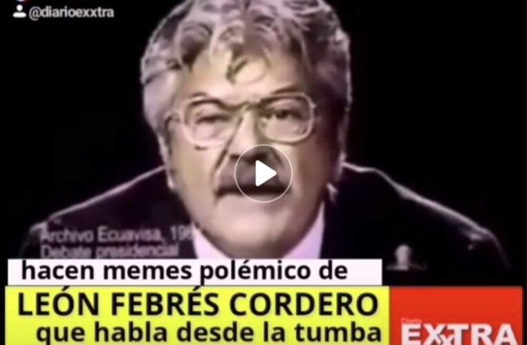 Hacen memes politicos de León Febrés Cordero hablándole puteándole desde la tumba a Rafael Correa