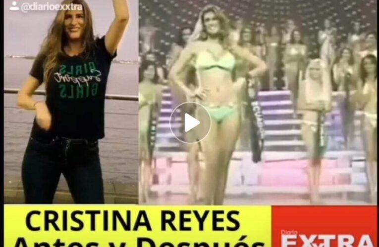 Cristina Reyes Antes y Después de la política.