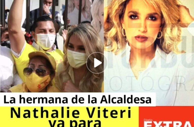 Nathalie Viteri hermana de la Alcaldesa de Guayaquil va para asambleista nacional por el PSC.