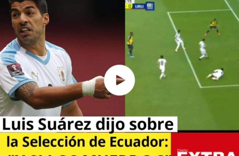 Luis Suárez quiso morder a la selección del Ecuador por la goleada a su Uruguay de 4 a 0!