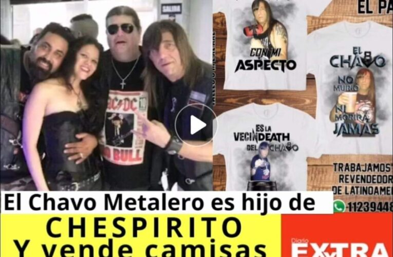 El Chavo metalero es hijo no reconocido de Chespirito que ahora vende camisetas del parecido con su padre para demandar a Doña Florinda