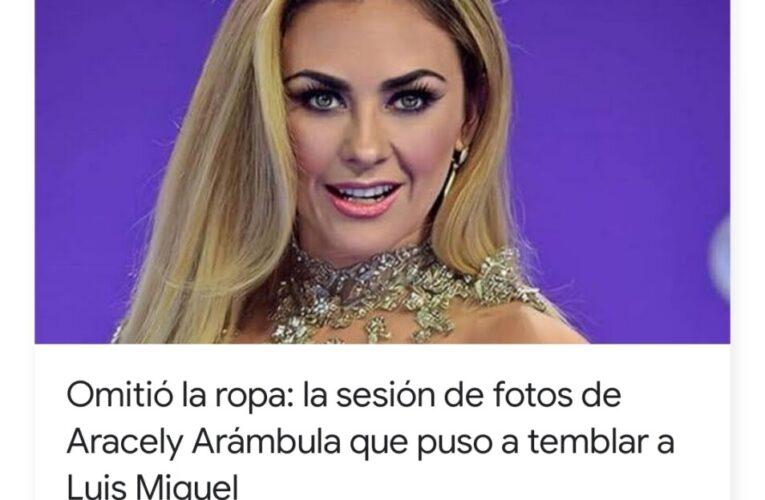 la sesión de fotos de Aracely Arámbula que puso a temblar a Luis Miguel